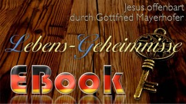 DE EBook - Jesus offenbart Lebens-Geheimnisse an Gottfried Mayerhofer