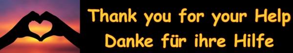 Thank you for your Help - Danke für ihre Hilfe